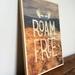 Roam Free plywood A4 print