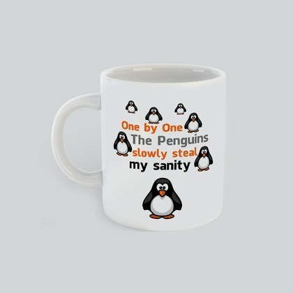 Penguins Steal My Sanity, Gift for Him Gift for her