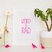 Weird is Rad - Neon Letterpress Print